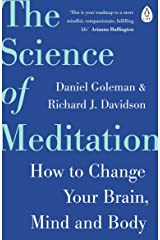 The Science of Meditation: How to Change Your Brain, Mind and Body Kindle Edition