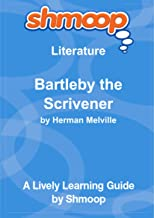 Bartleby the Scrivener: A Story of Wall Street: Shmoop Literature Guide