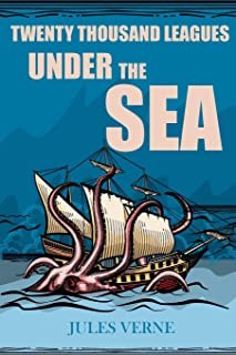 Twenty Thousand Leagues Under the Sea: Reader's Library Classics