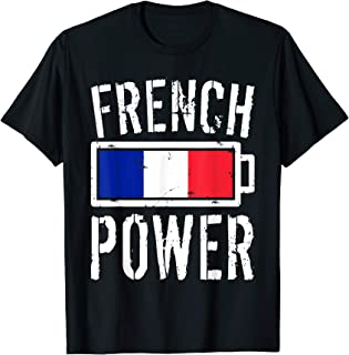 France Flag T-Shirt   French Power Battery Proud Tee