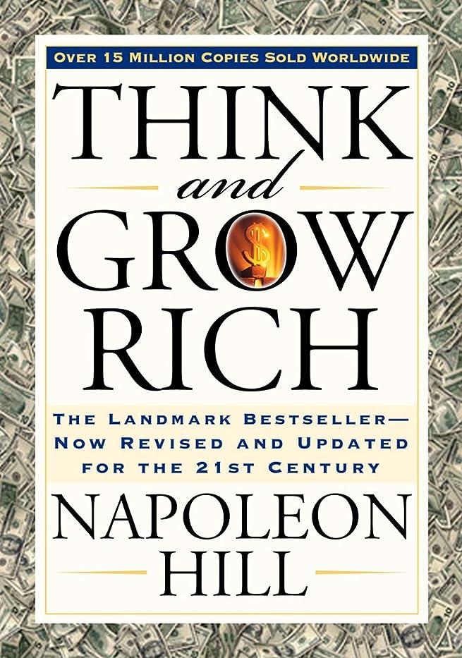 式昆虫落胆させるThink and Grow Rich (Think and Grow Rich Series) (English Edition)
