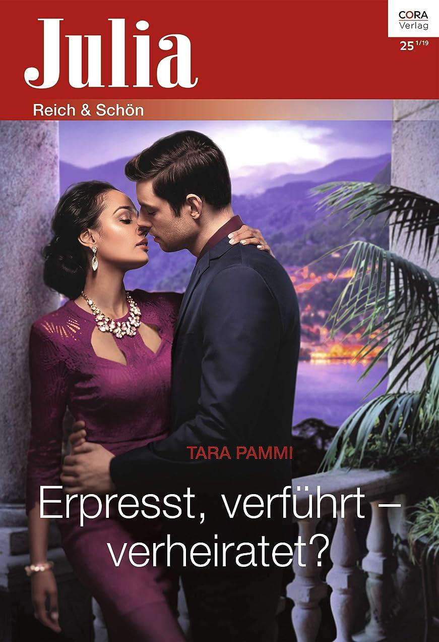 アダルトプラカード減らすErpresst, verführt - verheiratet? (Julia 2416) (German Edition)