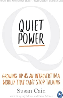 Quiet Power: Growing Up as an Introvert in a World That Can't Stop Talking (English Edition)
