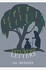 The Saturday Letters: A Hatmaker's Short Read Kindle Edition