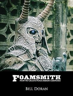 Foamsmith: How to Create Foam Armor Costumes