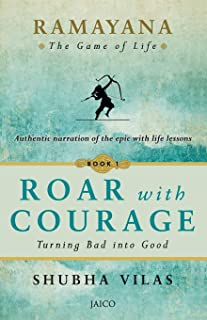 Ramayana: The Game of Life Roar with Courage