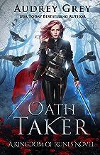 Oath Taker: Kingdom of Runes Book 1