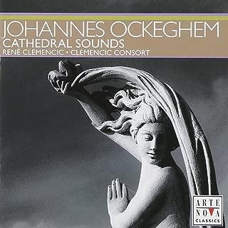 Ockeghem: Cathedral Sounds