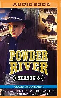 Powder River Season 3: A Radio Dramatization