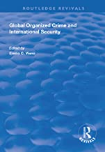 Global Organized Crime and International Security (Routledge Revivals)