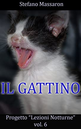 Il Gattino (Progetto Lezioni Notturne Vol. 6)