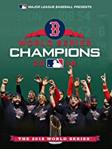 2018 World Series Champions: Boston Red Sox
