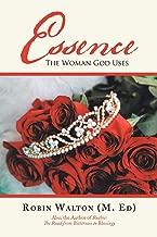 Essence: The Woman God Uses