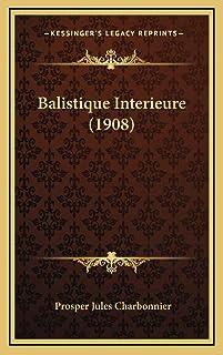 Balistique Interieure (1908)
