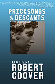 Pricksongs and Descants (Contemporary Fiction, Plume)