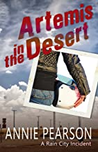 Artemis in the Desert (Rain City Comedy of Manners Book 2) (English Edition)