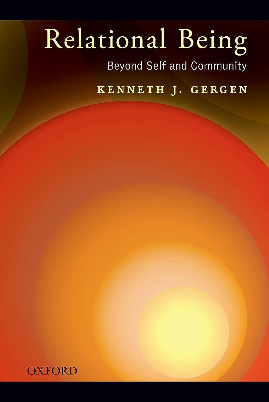 女の子政治的一節Relational Being: Beyond Self and Community (English Edition)