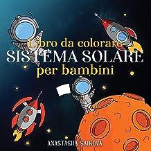 Permalink to Libro da colorare sistema solare per bambini: Astronauti, pianeti, navi spaziali e universo per bambini dai 6 agli 8 anni: 3 PDF