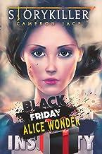 Black Friday, Alice Wonder! (Insanity Book 11)