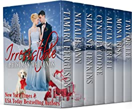 IRRESISTIBLE CHRISTMAS WEDDINGS (Irresistible Romance Book 10)