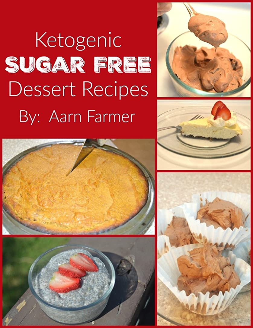 Ketogenic Dessert Recipes: Tasty Ketogenic Dessert Recipes that will satisfy the sweet tooth and keep you in Ketosis! (English Edition)