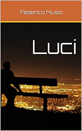 Luci: La notte e il fascino delle sue luci