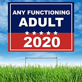 Note Card Caf� 2020 Political Campaign Large Yard Sign | Any Functioning Adult | 24 x 18 in | Printed Front and Back | Includes H Stake | Made in The USA | Weather Resistant for Lawn, Patio | Single
