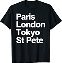Paris London Tokyo St Pete T-Shirt For Men Women Kids Youth