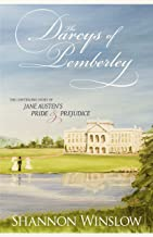 The Darcys of Pemberley: The Continuing Story of Jane Austen's Pride and Prejudice (English Edition)
