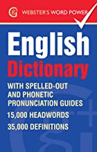 Webster's Word Power English Dictionary: With IPA and easy to follow pronunciation (Geddes and Grosset Webster's Word Power Book 0)