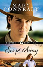 Swept Away (Trouble in Texas)