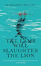 The Lamb Will Slaughter the Lion (Danielle Cain)