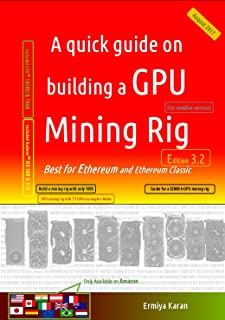 A quick guide on building a GPU Mining Rig (Edition 3.2): Best for Ethereum and Ethereum Classic