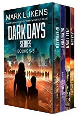 Dark Days Series: Books 5-8: A post apocalyptic series Kindle Edition