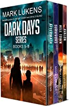 Dark Days Series: Books 5-8: A post apocalyptic series