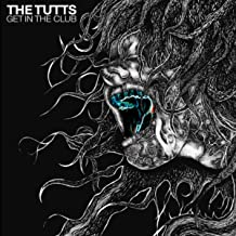 Best the tutts get in the club Reviews