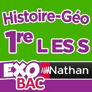 ExoNathan BAC Histoire-Géo 1re L-ES-S : des exercices de révision et d'entraînement pour les élèves du lycée