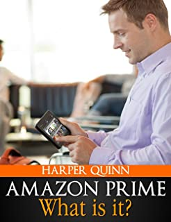 Amazon Prime Book: What is Amazon Prime? (Your Guide to all the Books, Movies, Lending Library, Free eBooks and other Memb...