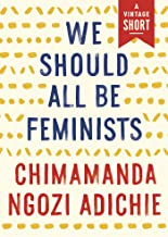 We Should All Be Feminists (Kindle Single) (A Vintage Short) (English Edition)