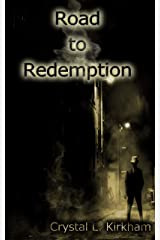 Road to Redemption (Saints & Sinners Book 1) Kindle Edition