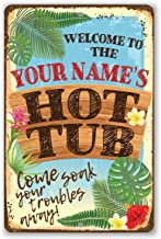 Personalized Welcome To Our Hot Tub Metal Sign - Durable Metal Sign - 8