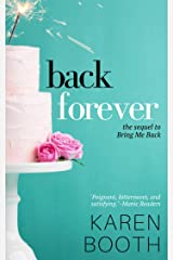 Back Forever: The Sequel to Bring Me Back Kindle Edition