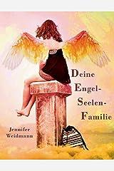 Engelseelenfamilie: Soul-Work-Book Taschenbuch