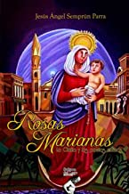 Rosas Marianas: La Chinita y los poetas zulianos (Spanish Edition)