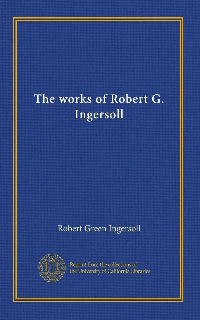 犯罪合計コンデンサーThe works of Robert G. Ingersoll (v.09)