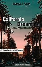 California Dreaming: A Los Angeles Series: (Vol.7)
