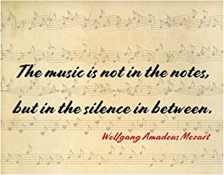 Mozart Quote the Music is not in the Notes, but in the Silence Print - 11x14 Unframed Wall Art Photo - Gift for those who Love Music. Dorm, Bedroom, Game Room or Living Room Poster Decor Under $20