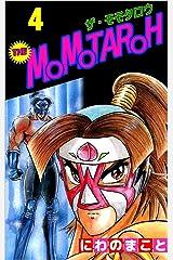 THE MOMOTAROH 4巻 Kindle版
