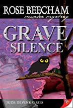 Grave Silence (Jude Devine Mystery Series Book 1)