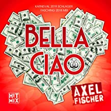 Bella Ciao (Karneval 2019 Schlager Fasching 2018 Mix)